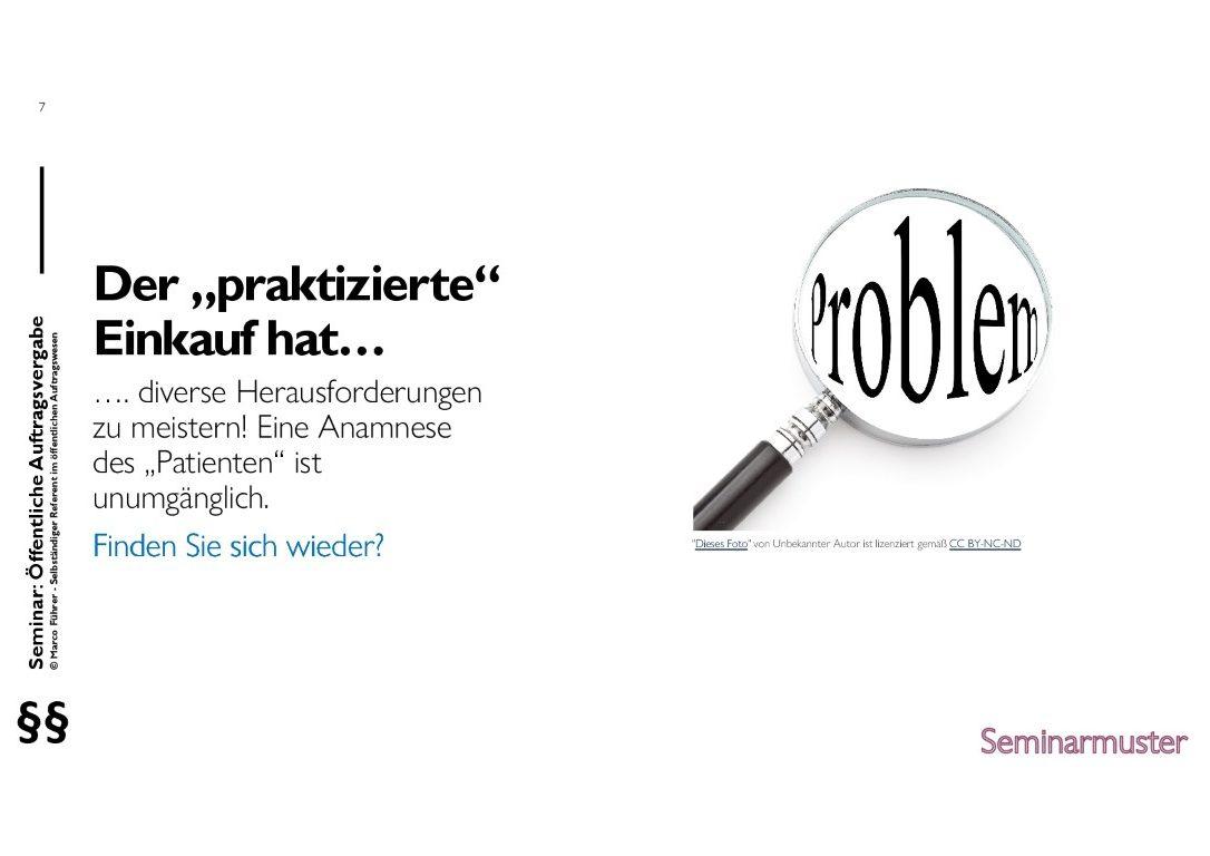 Seminarmuster - Öffentliches Auftragswesen: Vergaberecht und Beschaffungsmanagement - Folie 07